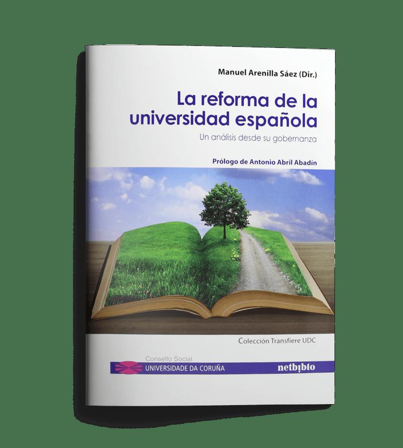 Publicaciones udc: La reforma de la universidad española