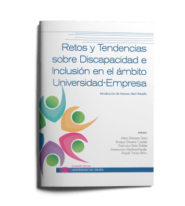 Publicaciones UDC: Retos y Tendencias sobre Discapacidad e Inclusión en el ámbito Universidad-Empresa